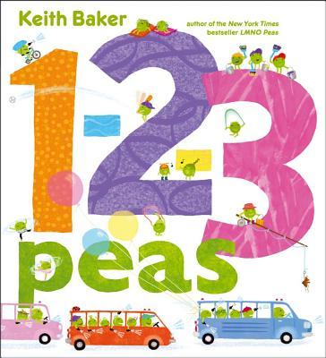 1-2-3 Peas By Baker, Keith/ Baker, Keith (ILT)
