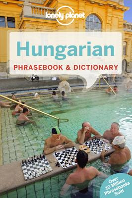 Lonely Planet Hungarian Phrasebook By Lonely Planet Publications (COR)